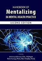 Handbook of Mentalizing in Mental Health Practice