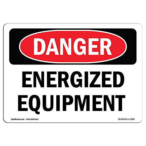 OSHA Danger Sign - Energized Equipment | Choose from: Aluminum, Rigid Plastic Or Vinyl Label Decal | Protect Your Business, Construction Site, Warehouse & Shop Area | Made in The USA