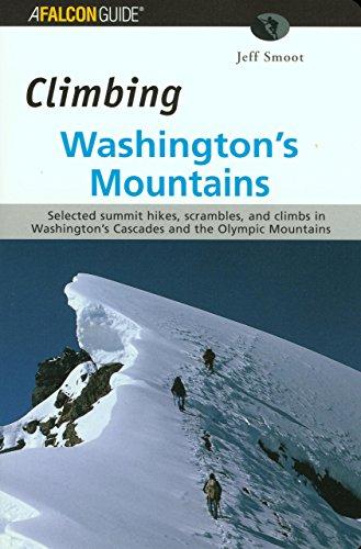 Climbing Washington's Mountains (Climbing Mountains Series)