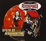Songtexte von Psychopunch - Death by Misadventure
