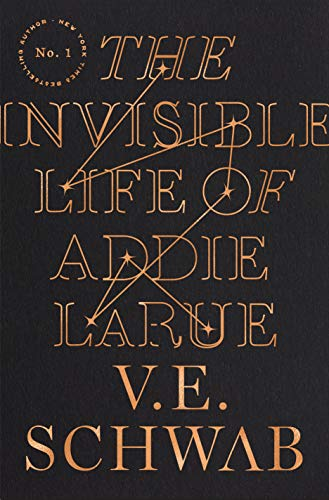 The Invisible Life of Addie LaRue - Kindle edition by Schwab ...