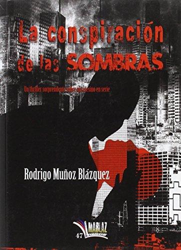 La conspiración de las sombras (Libros Mablaz)