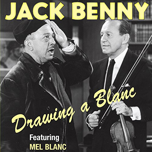 Jack Benny: Drawing a Blanc audiobook cover art