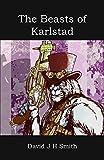 The Beasts of Karlstad (English Edition)