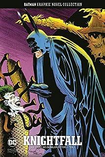 Batman Graphic Novel Collection: Bd. 40: Knightfall - Der Sturz des Dunklen Ritters - Teil 1