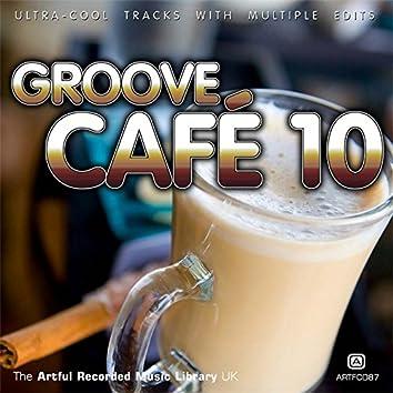 Groove Café, Vol. 10