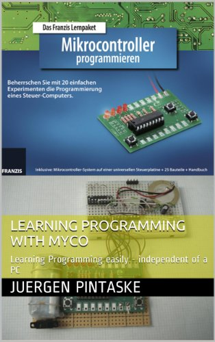 Learning Programming with MyCo: Learning Programming easily - independent of a PC (English Edition)