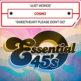 Just Words / Sweetheart Please Don't Go Digital 45
