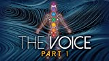 The Voice: Part 1