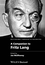 A Companion to Fritz Lang (Wiley Blackwell Companions to Film Directors)