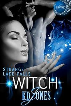 Strange Lake Falls Witch by [KD Jones]