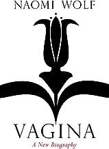 Vagina: A New Biography (English Edition)