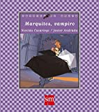 Marquitos, vampiro (Cuentos de ahora)
