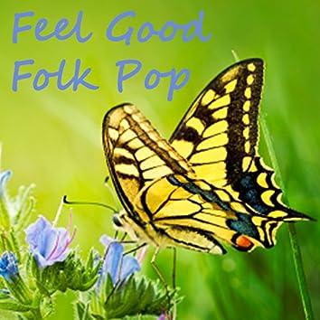 Feel Good Folk Pop