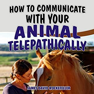 How to Communicate with Your Animal Telepathically audiobook cover art