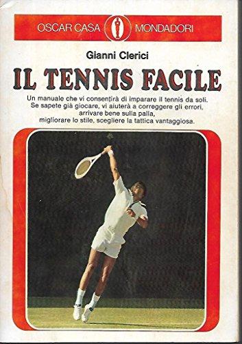 Il tennis facile Mondadori oscar casa 423