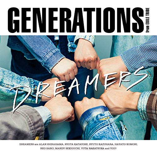 [Single]DREAMERS – GENERATIONS from EXILE TRIBE[FLAC + MP3]