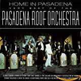 Songtexte von Pasadena Roof Orchestra - Home in Pasadena