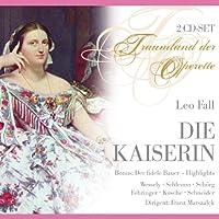 Die Kaiserin / Der Fidele Bauer by Fall (2011-12-06)