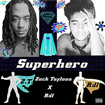 Superhero (feat. Rdl)