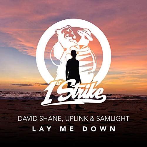 David Shane, Uplink & Samlight