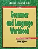 Glencoe Language Arts Grammar And Language Workbook Grade 8