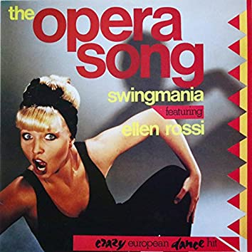 The Opera Song