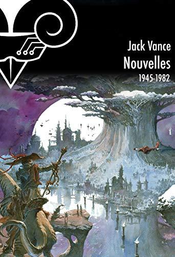 Intégrale des nouvelles de Jack Vance: nouvelles 1945 - 1954 (Kvasar)
