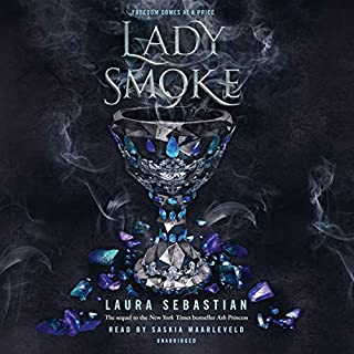 Lady Smoke     Ash Princess Series, Book 2              Written by:                                                                                                                                 Laura Sebastian                               Narrated by:                                                                                                                                 Saskia Maarleveld                      Length: 13 hrs and 29 mins     20 ratings     Overall 4.8