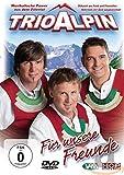 Trio Alpin - Für unsere Freunde [Alemania] [DVD]