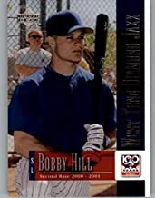 2001 Upper Deck Minors Centennial #60 Bobby Hill MLB Baseball Trading Card
