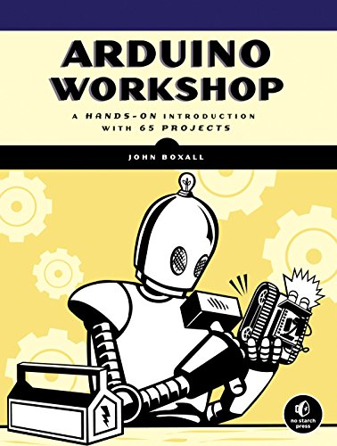Arduino Workshop: A Hands-On Introduction with 65 Projects (English Edition)