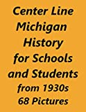 Center Line History For Schools and Students 1930s: This is a handy slides book with explaining text useful for all grades K-12. (English Edition)