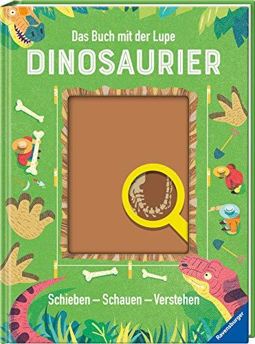 Das Buch mit der Lupe: Dinosaurier: Schieben - Schauen - Verstehen
