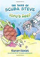 The Tales of Scuba Steve: Honu's Reef