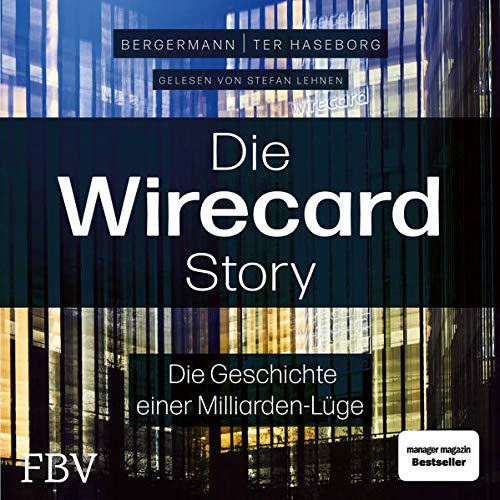 Die Wirecard-Story Titelbild