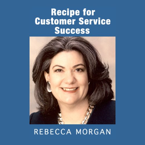 Recipe for Customer Service Success audiobook cover art