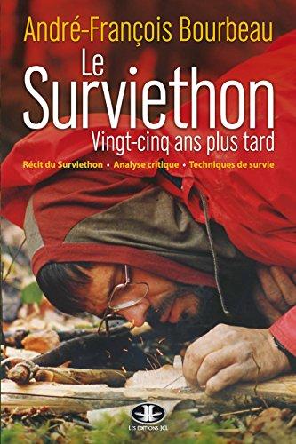 Le Surviethon : vingt-cinq ans plus tard: Collection Vers l'inconnu