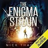 The Enigma Strain: Harvey Bennett Thrillers, Book 1