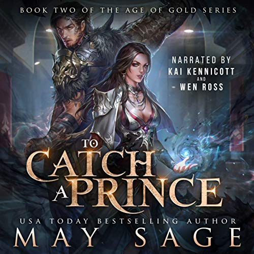 To Catch a Prince Audiobook By May Sage cover art