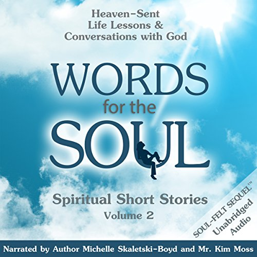 Words for the Soul, Volume 2: Heaven-Sent Life Lessons & Conversations with God cover art