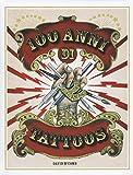 100 anni di tattoos. La storia del tatuaggio dal 1914 a...