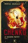 Un western fantasy, tome 2 : Chenko par Cazeault