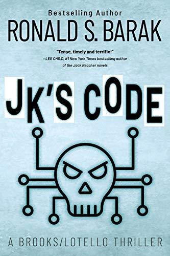 JKs Code (Brooks/Lotello Thriller Book 4) (English Edition)