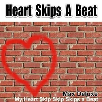 Heart Skips a Beat (My Heart Skip Skip Skips a Beat) (Radio Version)