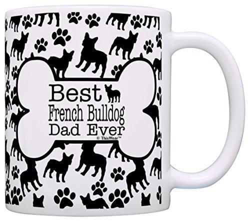 Dog Owner Gifts Best French Bulldog Dad Ever Paw Pattern Gift Coffee Mug Tea Cup Bone Pattern