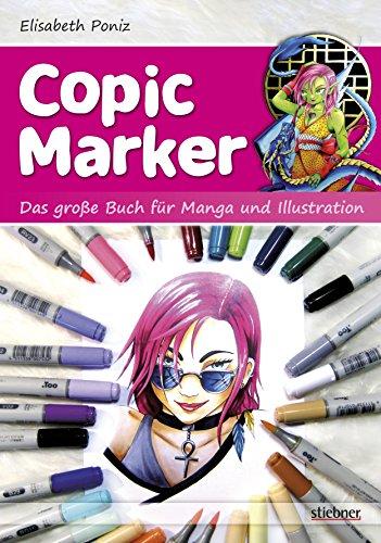 Copic Marker: Das große Buch für Manga und Illustration (German Edition)