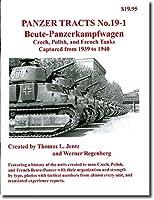 パンタートラクツ Panzer Tracts No.19-1 Beute-Panzerkampfwagen Czech,Polish,and French Tanks Captures from 1939 to 1940