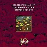Rachmaninov: Preludes by Steven Osborne (2010-10-12)