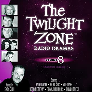 The Twilight Zone Radio Dramas, Volume 8                   By:                                                                                                                                 Rod Serling                               Narrated by:                                                                                                                                 full cast                      Length: 3 hrs and 50 mins     40 ratings     Overall 4.7